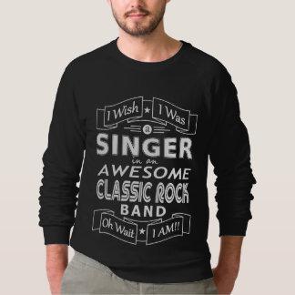 SINGER awesome classic rock band (wht) Sweatshirt