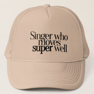 Singer Who Moves Super Well Baseball Hat