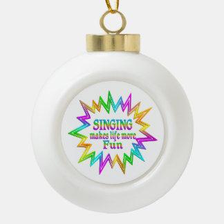 Singing More Fun Ceramic Ball Christmas Ornament
