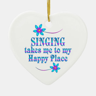 Singing My Happy Place Ceramic Ornament