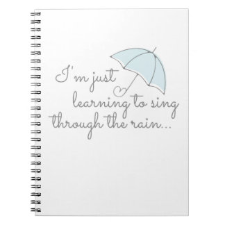 Singing Through the Rain Notebook