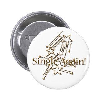 Single Again - Gold 6 Cm Round Badge