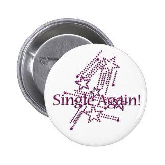 Single Again - Hot Pink 6 Cm Round Badge