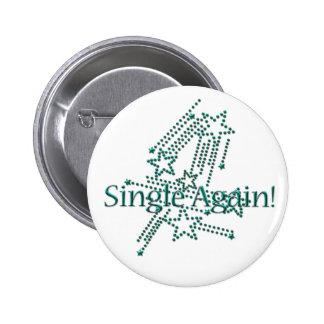 Single Again - Turquoise 6 Cm Round Badge