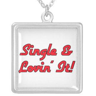 Single & Lovin'  It! Text Design Square Pendant Necklace