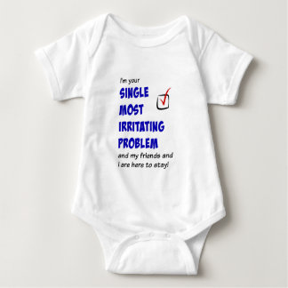 Single Most Irritating Problem Baby Bodysuit
