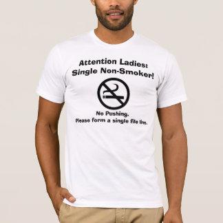 Single Non-Smoker Male Pickup Line T-Shirt, Funny T-Shirt