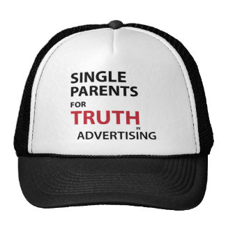 Single Parents for Truth in Advertising Hat