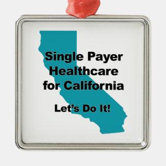 Single Payer Healthcare for California Metal Ornament