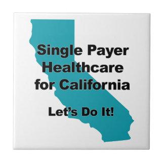 Single Payer Healthcare for California Tile