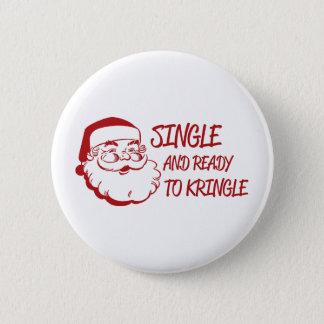 Single & Ready To Kringle 6 Cm Round Badge