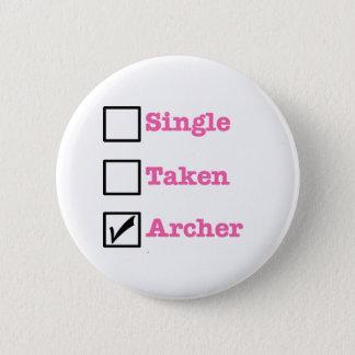 Single, Taken - ARCHER 6 Cm Round Badge