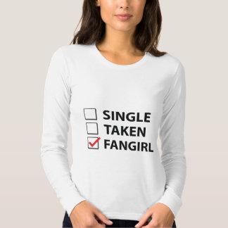 Single Taken Fangirl Tee Shirts