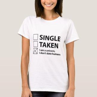 Single Taken I Am A Unicorn T-Shirt