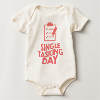 Single Tasking Day - Appreciation Day Baby Bodysuit
