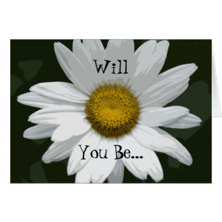 Single White Daisy Will You Be My Bridesmaid Cards