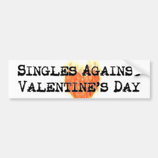 Singles Against Valentine's Day Sticker Bumper Sticker