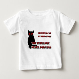Sinister Cat Reminds You Baby T-Shirt