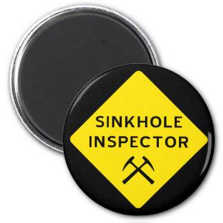 Sinkhole Inspector Magnet