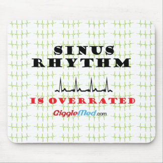 Sinus Rhythm is Overrated Mouse Pad