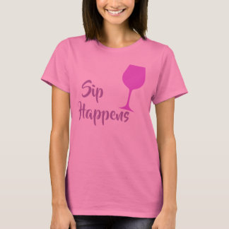 Sip Happens Shirt