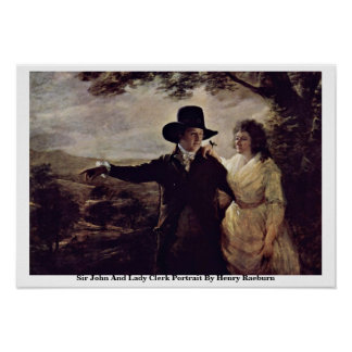 Sir John And Lady Clerk Portrait By Henry Raeburn Poster