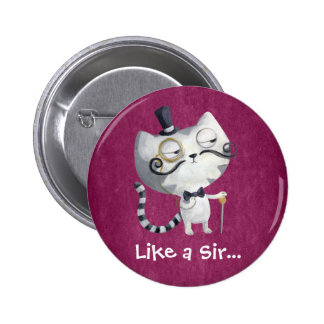 Sir Kitty Cat with Mustaches Pinback Button
