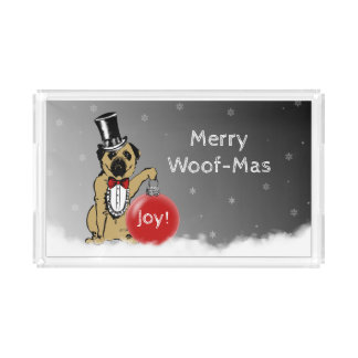 Sir Pug Dog shows your Christmas wishes! Acrylic Tray