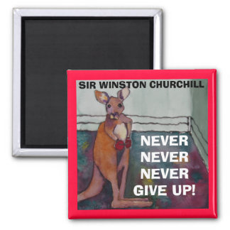 Sir Winston Churchill Quote - Magnet