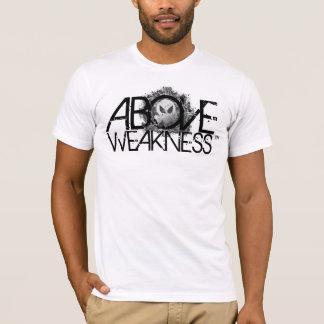 SIREN_ ABOVE WEAKNESS T-Shirt