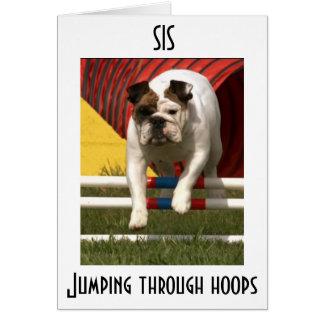 *SIS* JUMPING THRU HOOPS TO WISH U HAPPY BIRTHDAY CARD
