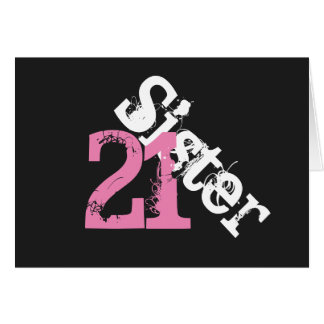 Sister, 21st birthday, white, pink on black. greeting card