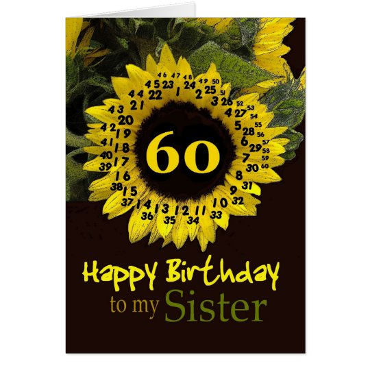 SISTER - 60th Birthday with Cheerful Sunflower Card
