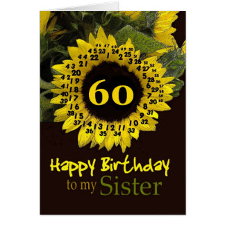 SISTER - 60th Birthday with Cheerful Sunflower Greeting Card