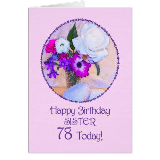 Sister, 78th birthday with painted flowers. card