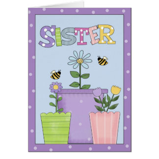 Sister All Occasions Greeting Card