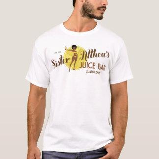 Sister Althea's Juice Bar T-Shirt