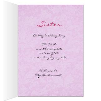SISTER Be My  Bridesmaid AZAELA PINK Dress V01 Greeting Cards