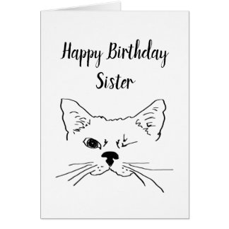 Sister Birthday Humor Quote Winking Cat Fun Card
