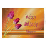 Sister, Birthday tulips full of sunshine Greeting Card