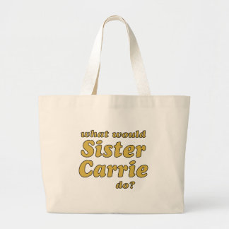 Sister Carrie Jumbo Tote Bag