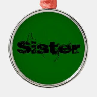 Sister Ornaments