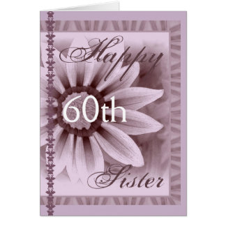 SISTER  - Happy 60th Birthday - LAVENDER Flower Greeting Card