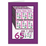 SISTER - Happy 65th Birthday Greeting Cards
