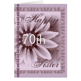 SISTER  - Happy 70th Birthday - LAVENDER Flower Card