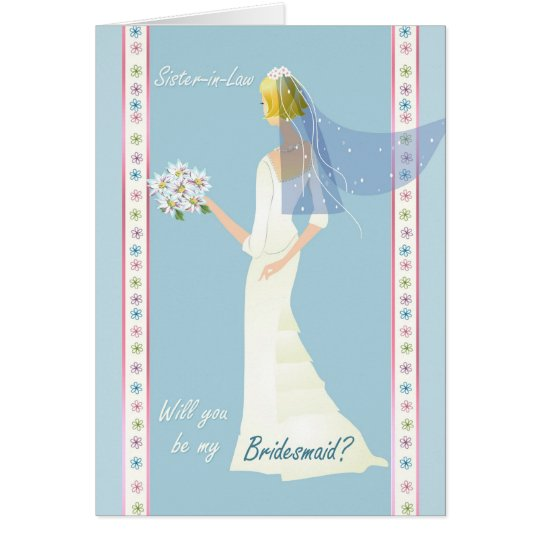 Sister-in-Law Bridesmaid , white dress on blue Card