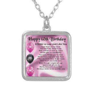Sister in Law Poem - 60th Birthday Silver Plated Necklace