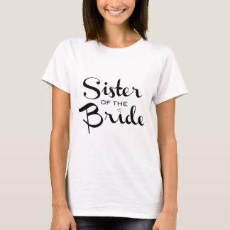 Sister of Bride Black on White T-Shirt