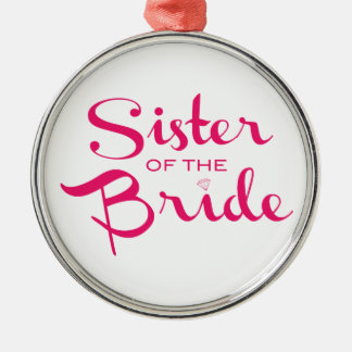 Sister of Bride Pink on White Silver-Colored Round Decoration