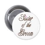 Sister of Groom Classy Browns Pins